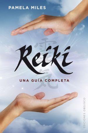 Reiki, una guia completa