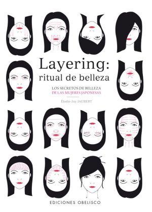 Layering, ritual de belleza