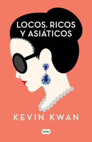 Book Locos, ricos y asiáticos