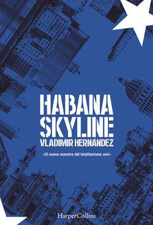 Habana skyline: Habana criminal (2)