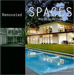 Renovate Spaces: New Life for your Old Home