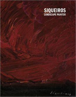Siqueiros: Landscape Painter