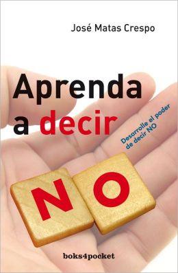 Aprenda a decir no
