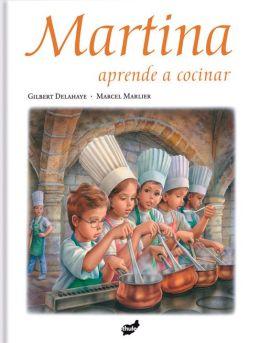 Martina aprende a cocinar by gilbert delahaye for Aprender a cocinar