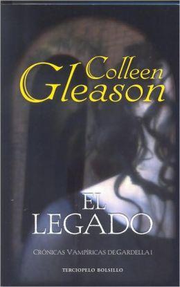 El legado (Cronicas vampirica de Gardella I)