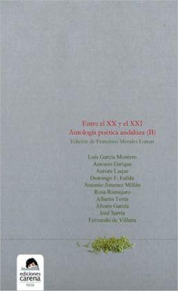 Entre el XX y el XXI: Antologia poetica andaluza (II)