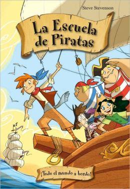 Escuela de piratas 2. Todo el mundo a bordo