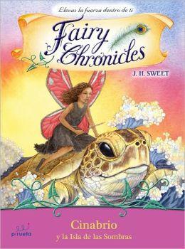 Cinabrio y la Isla de las Sombras (Fairy Chronicles 7)