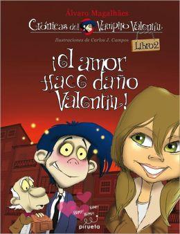 Vampiro Valentin 2. El amor hace dano, Valentin!