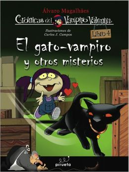 Vampiro Valentin 4. El gato vampiro y otros misterios