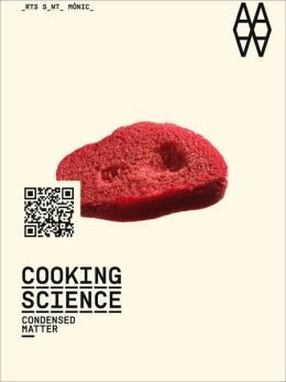 Cooking Science: Condensed Matter