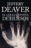 Book Cover Image. Title: El Coleccionista de huesos (The Bone Collector), Author: Jeffery Deaver