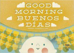 Good Morning/Buenos dias