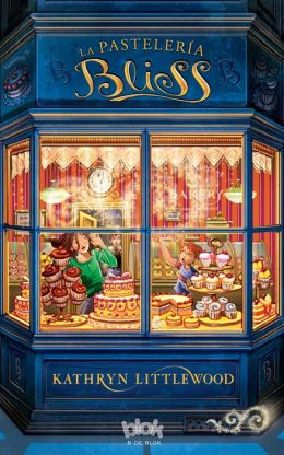 La pastelería Bliss: Trilogía Bliss