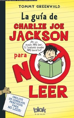 La Guia de Charlie Joe Jackson para no leer