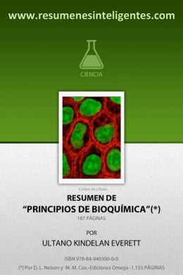 Resumen de Principios de Bioquimica ,de David L.Nelson y Michael M.Cox