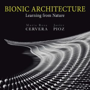 Bionic Architecture: Learning from Nature