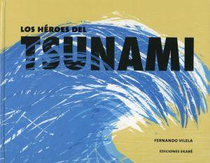 Los Heroes Del Tsunami