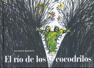 El Rio De Los Cocodrilos