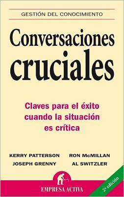 Conversaciones cruciales (Crucial Conversations)