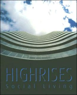 Highrises: Social Living