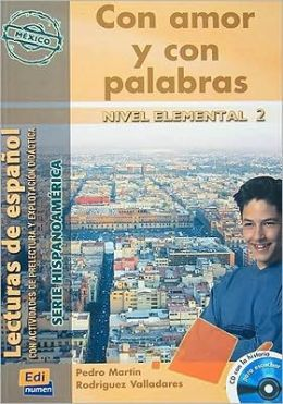 Con amor y con palabras / With love and words : Nivel elemental 2/ Elemental Level 2