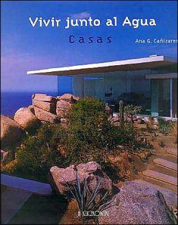 Vivir Junto Al Agua - Casas
