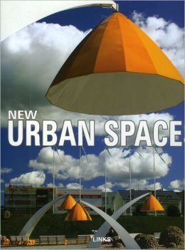 New Urban Spaces