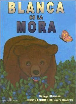 Blanca Es La Mora