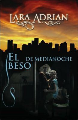 El beso de medianoche (Kiss of Midnight)