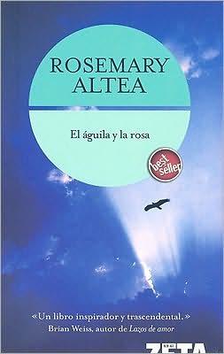 Aguila Y la Rosa