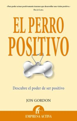 El Perro positivo