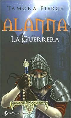 Alanna, la guerrera (Alanna: The First Adventure)