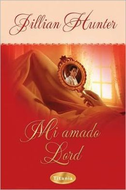 Mi amado lord (The Love Affair of an English Lord)