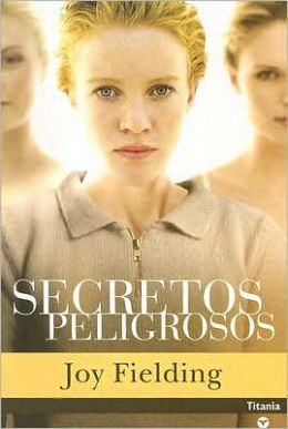 Secretos peligrosos (Tell Me No Secrets)