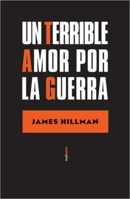 Un terrible amor por la guerra (A Terrible Love of War)
