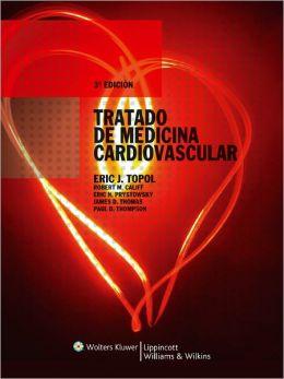 Tratado de Medicina Cardiovascular