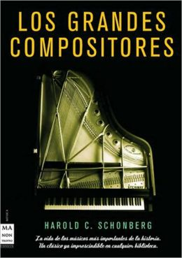 Los grandes compositores/ The Lives of Great Composers