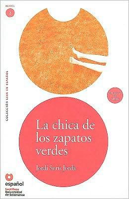 La Chica de los Zapatos Verdes [With CD (Audio)]