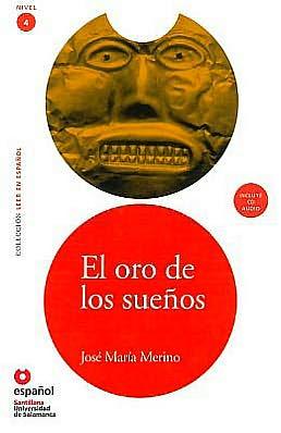 El oro de los suenos (Libro +CD)