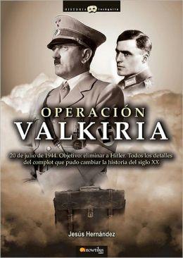 Operacion Valkiria (Operation Valkyrie)