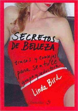Secretos de belleza/ Beauty Secrets