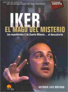 Iker, el mago del misterio / Iker, The Magician of Mystery
