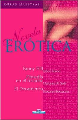 Erotica: Fanny Hill/la Filosofia en el Tocador/el Decameron