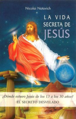 La vida secreta de Jesús (The Secret Life of Jesus)