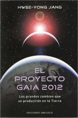 El Proyecto Gaia 2012