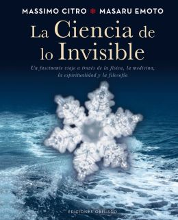 La Ciencia de lo invisible