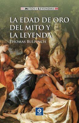 La edad de oro del mito y la leyenda