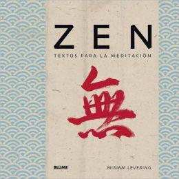 Zen: Textos para la meditacion