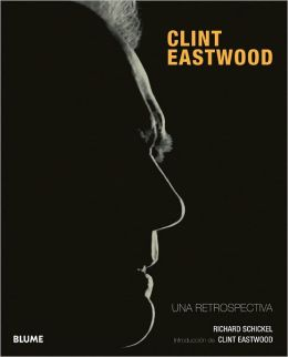 Clint Eastwood: Una retrospectiva
